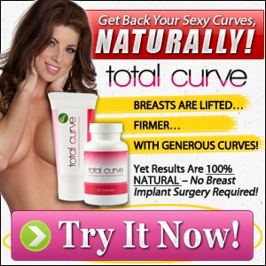 Buy Total Curve Now and enjoy breast enlargement naturally