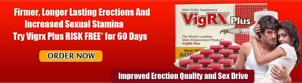 Buy VigRX Plus Penis Enlargement Pills Now